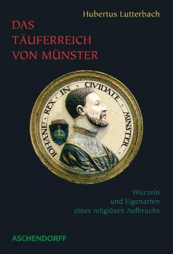 Das Täuferreich von Münster