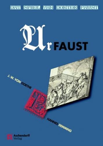 Johann Wolfgang von Goethe: Dat Spiel van Doktor Faust - Urfaust