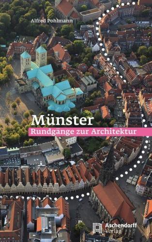 Münster: Rundgänge zur Architektur