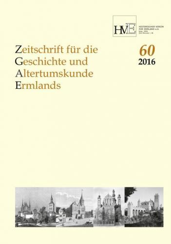 Zeitschrift für die Geschichte und Altertumskunde Ermlands,Band 60-2016