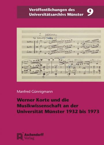 Werner Korte und die Musikwissenschaft an der Universität Münster 1932–1973