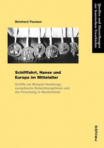 Schifffahrt, Hanse und Europa im Mittelalter