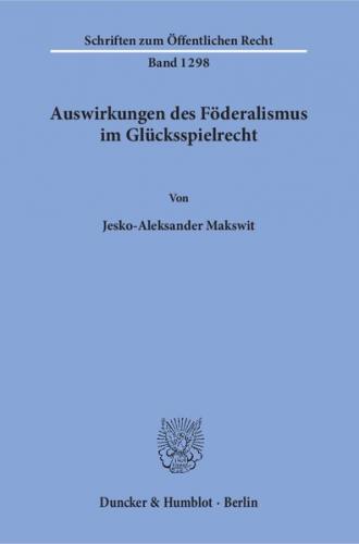 Auswirkungen des Föderalismus im Glücksspielrecht.