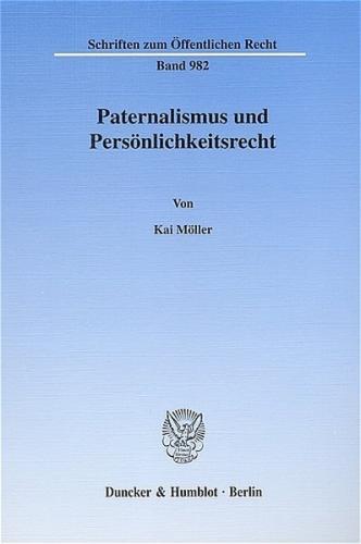 Paternalismus und Persönlichkeitsrecht. (Ebook - pdf)