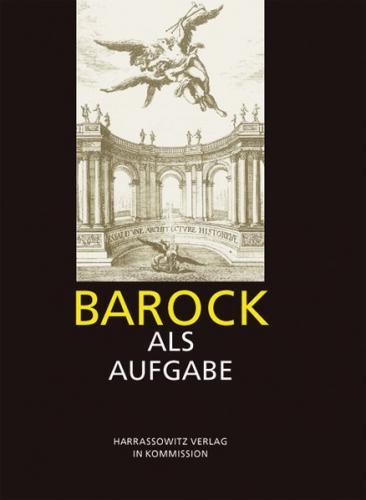 Barock als Aufgabe