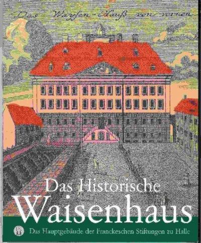Das Historische Waisenhaus