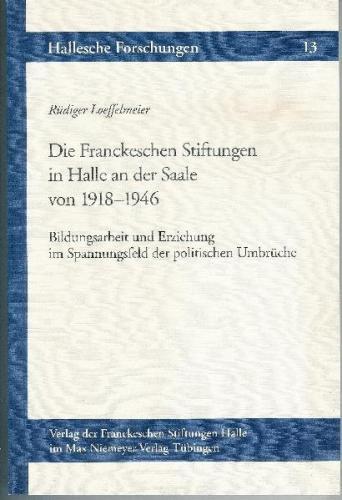 Die Franckeschen Stiftungen in Halle an der Saale von 1918-1946