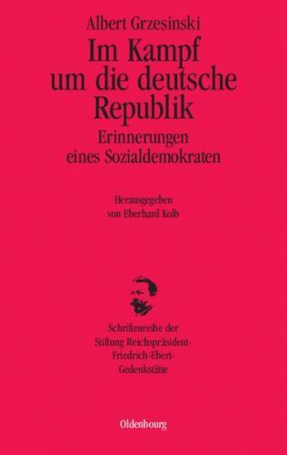 Im Kampf um die deutsche Republik