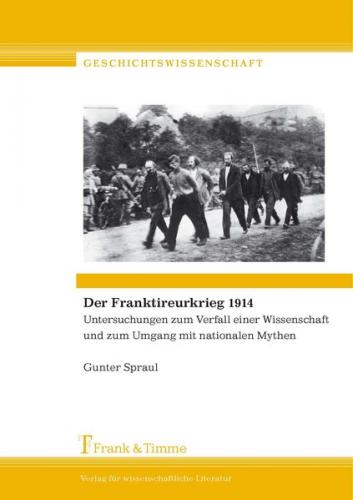 Der Franktireurkrieg 1914