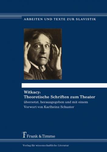 Witkacy: Theoretische Schriften zum Theater