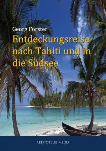 Entdeckungsreise nach Tahiti und in die Südsee (Ebook - EPUB)