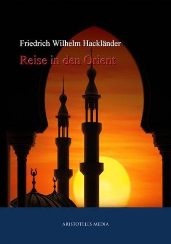 Reise in den Orient (Ebook - EPUB)