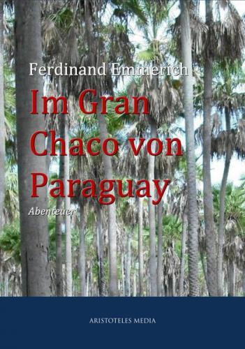 Im Gran Chaco von Paraguay (Ebook - EPUB)