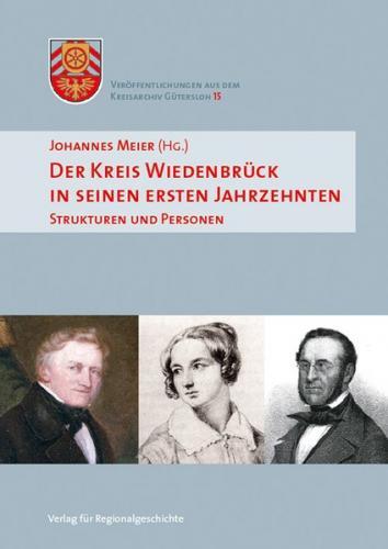 Der Kreis Wiedenbrück in seinen ersten Jahrzehnten