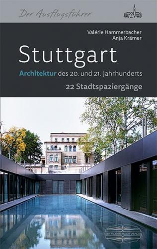 Stuttgart Architektur des 20. und 21. Jahrhunderts