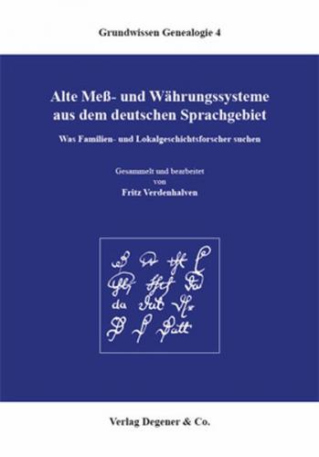 Alte Mess- und Währungssysteme aus dem deutschen Sprachgebiet