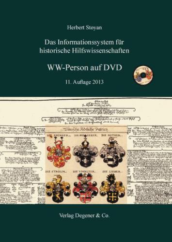 WW-Person auf DVD 11. Version. Das Informationssystem für historische Hilfswissenschaften
