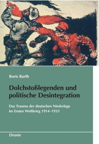 Dolchstoßlegende und politische Desintegration