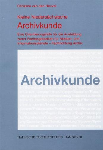Kleine Niedersächsische Archivkunde