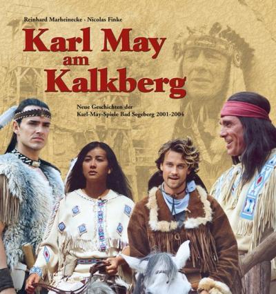 Karl May am Kalkberg 2001-2004