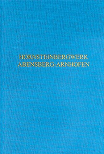 Das neolithische Hornsteinbergwerk von Abensberg-Arnhofen