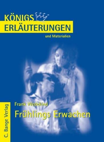 Frühlings Erwachen von Frank Wedekind. Textanalyse und Interpretation. (Ebook - pdf)