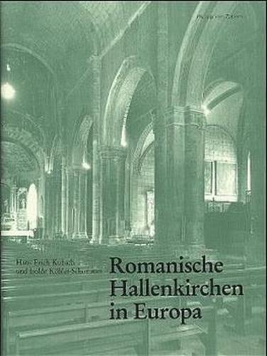 Romanische Hallenkirchen in Europa
