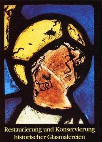 Restaurierung und Konservierung historischer Glasmalereien