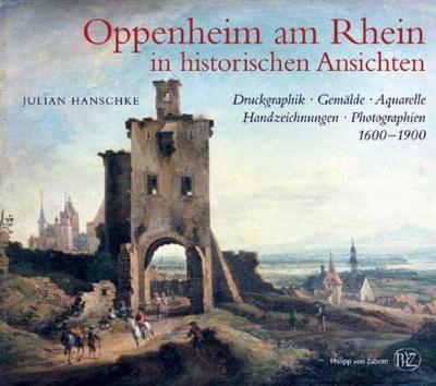Oppenheim am Rhein in historischen Ansichten
