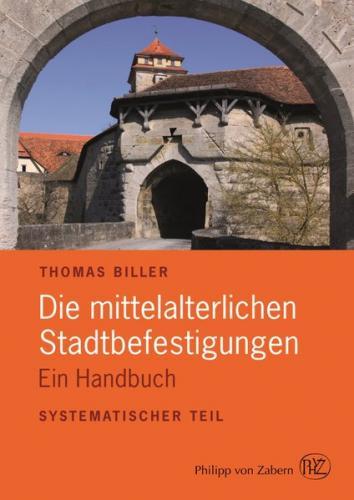 Die mittelalterlichen Stadtbefestigungen im deutschsprachigen Raum (Ebook - pdf)