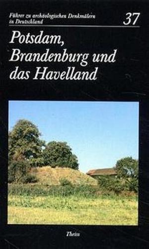 Potsdam, Brandenburg und das Havelland