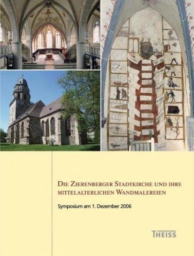 Die Zierenberger Stadtkirche und ihre mittelalterlichen Wandmalereien
