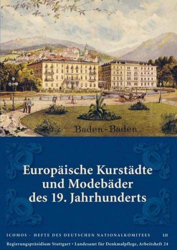 Europäische Kurstädte und Modebäder des 19. Jahrhunderts