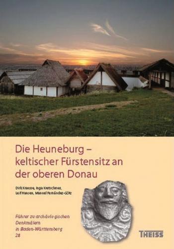 Die Heuneburg – keltischer Fürstensitz an der oberen Donau