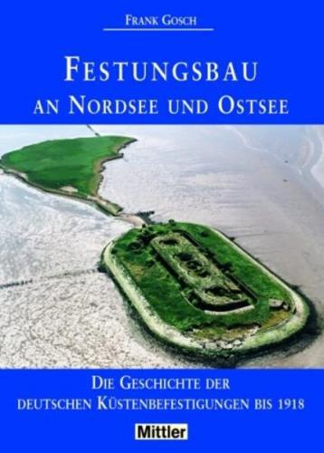 Festungsbau an Nordsee und Ostsee