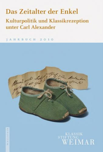 Jahrbuch der Klassik Stiftung Weimar / Das Zeitalter der Enkel