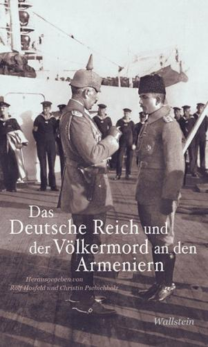 Das Deutsche Reich und der Völkermord an den Armeniern (Ebook - pdf)