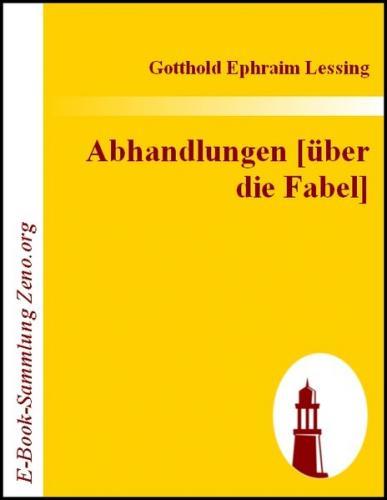 Abhandlungen [über die Fabel] (Ebook - EPUB)
