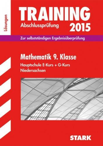 Training Abschlussprüfung Hauptschule Niedersachsen  - Mathematik 9. Klasse Lösungen