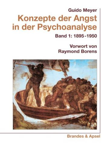 Konzepte der Angst in der Psychoanalyse Bd. 1 (Ebook - pdf)