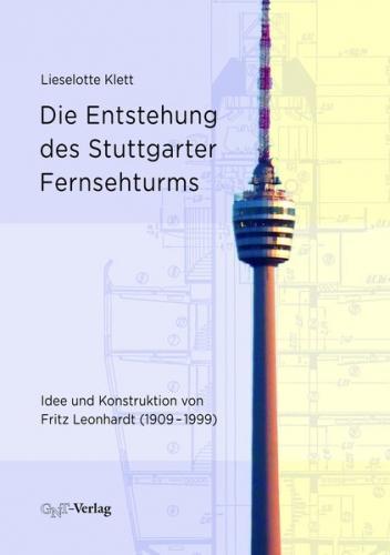Die Entstehung des Stuttgarter Fernsehturms