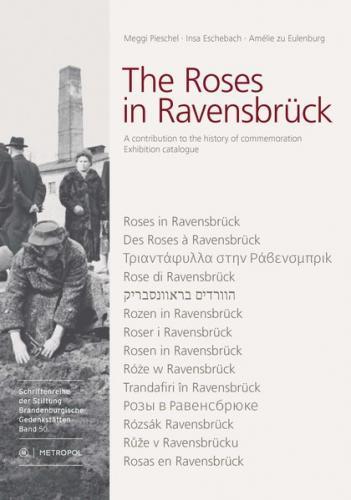The Roses in Ravensbrück
