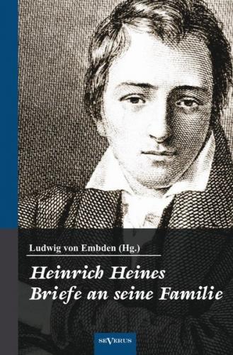 Heinrich Heine: Briefe an seine Familie