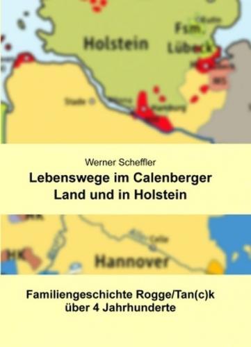 Lebenswege im Calenberger Land und in Holstein