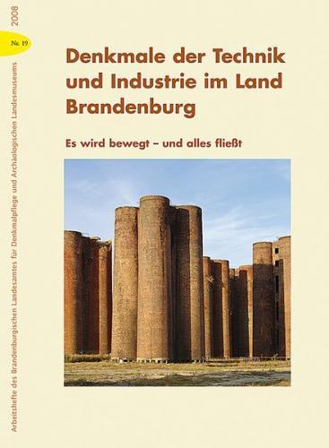 Denkmale der Technik und Industrie im Land Brandenburg