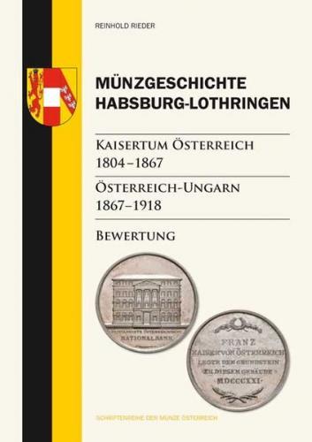 Münzgeschichte Habsburg-Lothringen, Kaisertum Österreich 1804 – 1867, Österreich-Ungarn 1867 – 1918