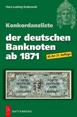 Konkordanzliste der deutschen Banknoten ab 1871