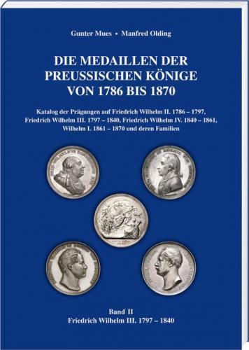Die Medaillen der Preußischen Könige 1786–1870, Band 2