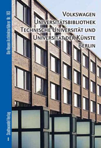 Volkswagen Universitätsbibliothek, Technische Universität und Universität der Künste Berlin