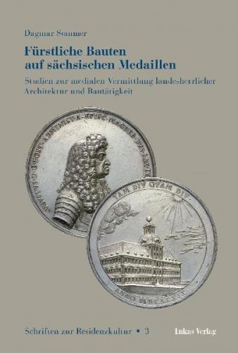 Fürstliche Bauten auf sächsischen Medaillen (Ebook - pdf)